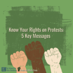 """Know Your Rights on Protests: 5 Key Messages"" and raised fists of different skin tones"